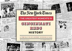 Cincinnati Reds Unsigned Greatest Moments in History New York Times Historic Newspaper Compilation