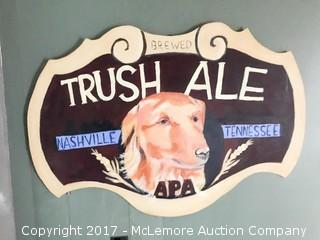 Trush Ale Folk Art Sign